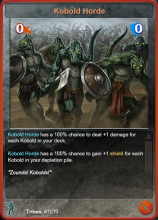 The Kobold Horde.  I'm playing this card.